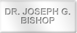 Dr. Joseph Bishop